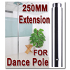 Exotic Stripper Dancing Pole Dance Pole Extension 250mm